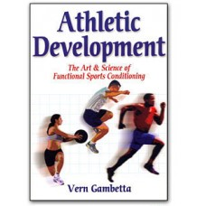 Athletic Development Book: The Art and Science of Functional Sports Conditioning