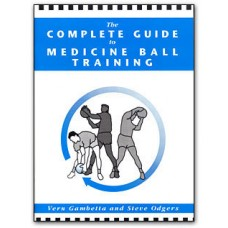 The Complete Guide to Medicine Ball Training Book