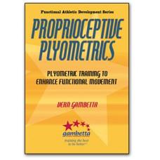 Proprioceptive Plyometrics: Develop Explosive Athletic Power